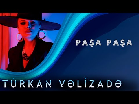 Turkan Velizade - Pasa Pasa  (Yeni Klip 2020) mp3 yukle - mp3.DINAMIK.az