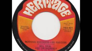 Bill Deal And The Rhondels - Nothing Succeeds Like Success