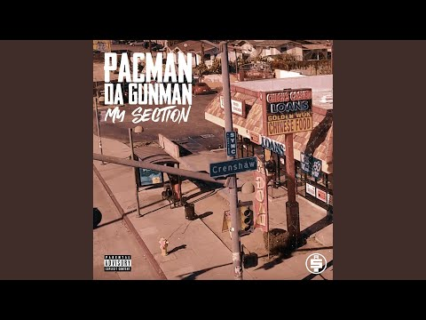 Pacman da Gunman - Don't Crip Wit 'em [My Section 3