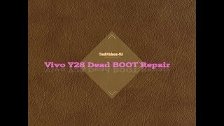 vivo y53 dead boot repair - Free video search site