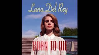 Born To Die (fuck you hard in the pouring rain version) - Lana Del Rey born to die (original lyrics)