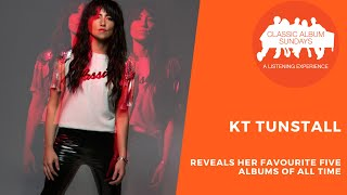 KT Tunstall Reveals Her Favourite Five Albums of All Time