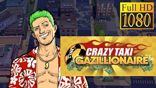 Crazy Taxi Gazillionaire Game Review 1080P Official Sega