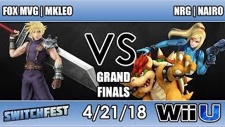 Switchfest - FOX MVG | MKLeo (Cloud) Vs. NRG | Nairo (Zero Suit/Bowser) Grand Finals - Smash 4