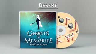Ghosts of Memories OST - 02 - Desert