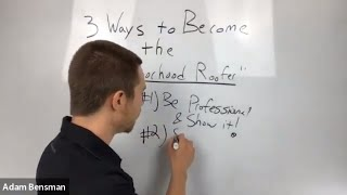 "3 Ways to Become The ""Neighborhood Roofer"""
