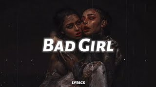 Sickick - Bad Girl (lyrics) - YouTube