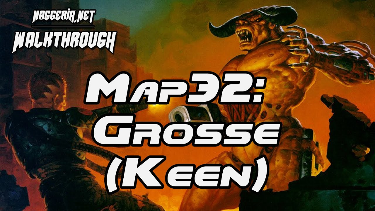 "[Doom 2 Komplettlösung] Map32: ""Grosse (Keen)"" Walkthrough (Ultra-Violence)"