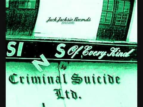 CRIMINAL SELF-SUICIDE by Criminal Suicide Limited / Armoured Thinktank