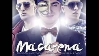 EMUS DJ Y SU ANONYMOUS CUMBIERO -MACARENA (FT JUAN QUIN & DAGO)