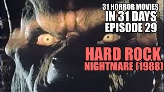 31 Horror Movies in 31 Days #29: HARD ROCK NIGHTMARE (1988)