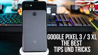 Google Pixel 3 & Pixel 3 XL - Best Tips and Tricks - Android 9 Pie