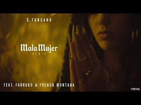 Letra Mala Mujer (Remix) C. Tangana Ft Farruko y French Montana