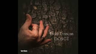 Erdal Erzincan - Dün Yine Çattım Feleğe (Çıldır Divanı) [Döngü © 2018 Temkeş Müzik]