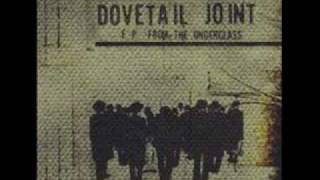 Dovetail Joint - As Good as it Will Ever Be