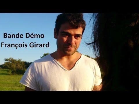 François Girard (Bande Démo 2015)
