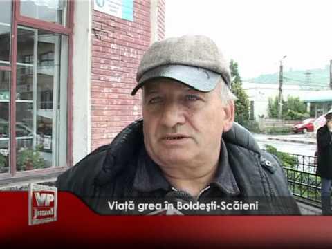 Viață grea în Boldești-Scăieni