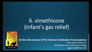 6. simethicone (Infant's gas relief) What is the best children's gas relief medicine?