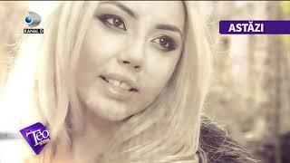 Teo Show (24.07.2017) - Denisa Raducu s-a stins la 27 de ani! Editie COMPLETA