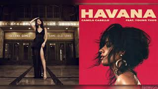 """Same Old Havana""   Mashup Of Selena GomezCamila Cabello"
