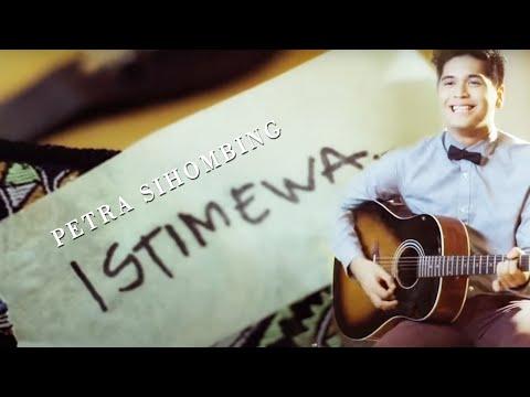PETRA SIHOMBING - Istimewa (Official Music Video Clip)