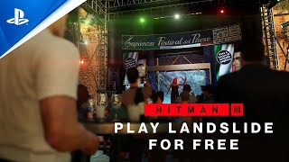 Hitman 3 - Play Landslide for Free | PS5, PS4