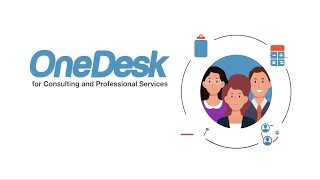 OneDesk for Consulting & Professional Services