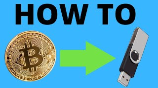 HOW TO STORE BITCOIN ON THE FLASH-DRIVE TUTORIAL