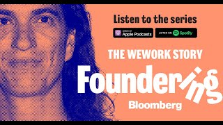 Foundering: The Rise and Fall of WeWork [Podcast Trailer]