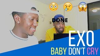 Exo Baby Don't Cry Reaction { R&B Lovers reaction }