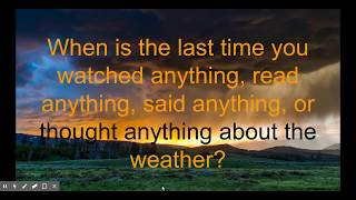 God and weather  (Some quotes and questions)