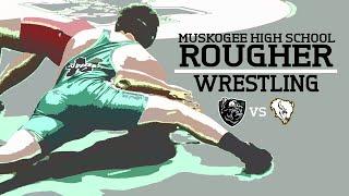 Wrestling: Muskogee High vs McAster