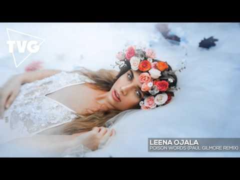 Leena Ojala - Poison Words (Paul Gilmore Remix)
