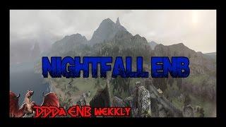 DDDA ENB 4 Nightfall ENB