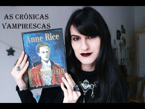 Livro O Vampiro Lestat - Anne Rice (As Crônicas Vampirescas)