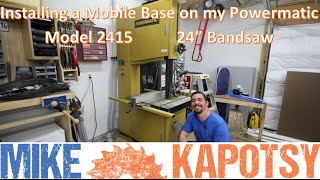 "Adding a Grizzly D2058A Heavy Duty Mobile Base to my Powermatic Model 2415 24"" Bandsaw"