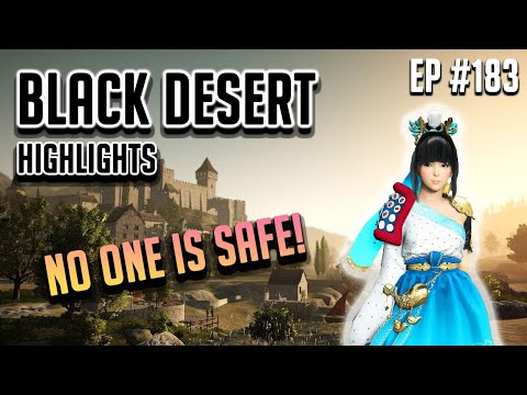 No One is Safe - Black Desert Highlights and Funny Moments #183 (PVP, PEN, etc)