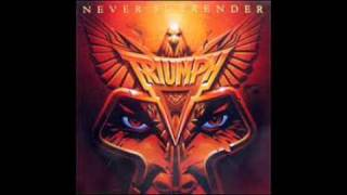 Triumph   Never Surrender   Extended Version