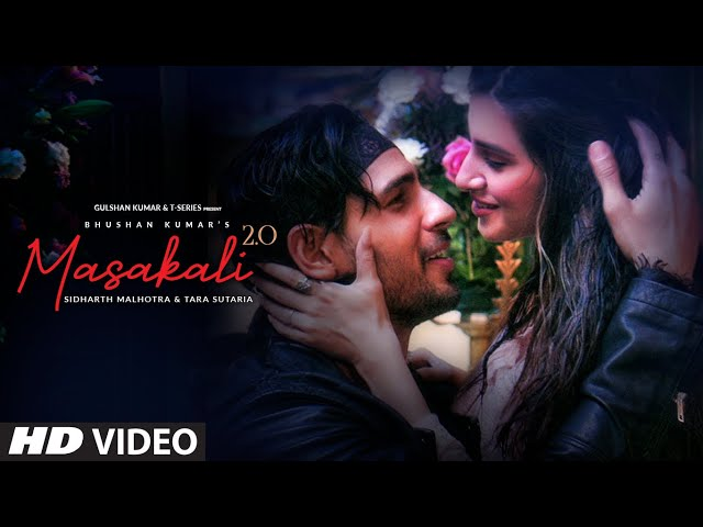 Masakali 2.0 | A R Rahman | Sidharth Malhotra,Tara Sutaria | Tulsi Kumar, Sachet Tandon