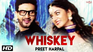 PREET HARPAL - Whiskey (Official Video) - Kuwar Virk - Latest Punjabi Dj Songs 2016