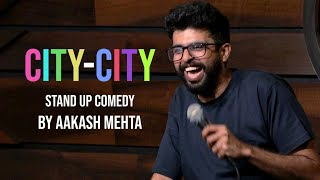 City City | Stand up Comedy by Aakash Mehta