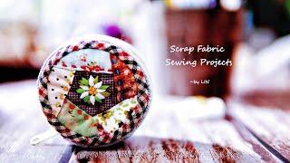 HAND SEWN / Scrap Fabric Sewing Projects~ 疗愈手作 ┃ 手作りの癒し