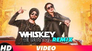 Gambar cover Whiskey Di Bottal (Remix) | Preet Hundal & Jasmine Sandlas | DJ Harshal & Sunix Thakor | Remix 2018