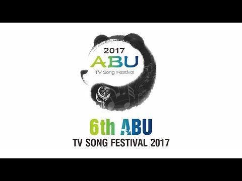 Live: Asia-Pacific Broadcasting Union (ABU) TV Song Festival 2017 亚洲-太平洋广播联盟电视歌会