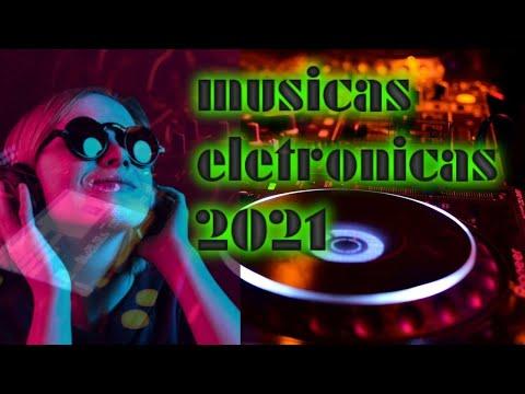 NEW MUSIC ELETRNIC 2021   best music eletrnic 2021 msica eletrnica dance