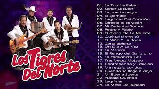 Los Tigres del Norte Mix Corridos - Viejitas canciones romanticas de Los Tigres del Norte