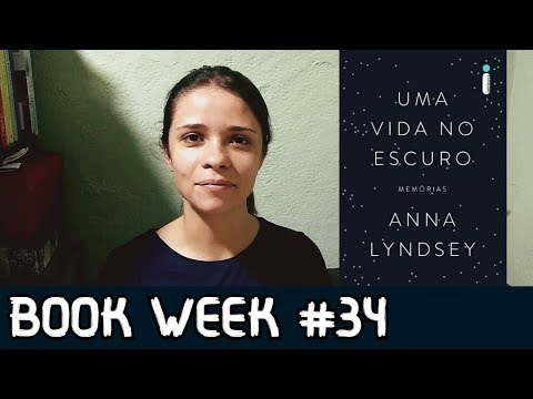 BOOK #34: Uma vida no escuro - Anna Lyndsey