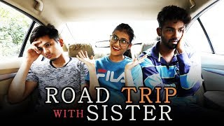 Road Trip With Sister | Funk You Ft. Samreen Ali