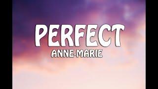 Anne Marie   Perfect (LyricLyricsvideo)