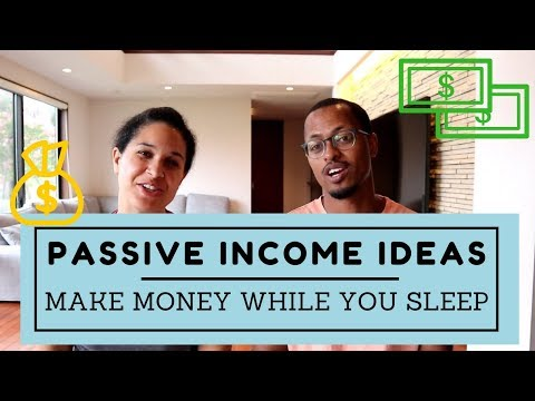 Passive Income Ideas – Our Top Six Money Makers!